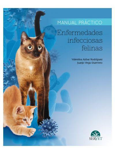 Manual práctico enfermedades infecciosas felinas