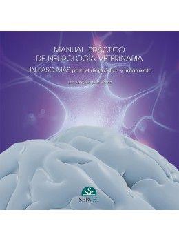 Manual práctico de neurología. Un paso más para el diagnóstico y tratamiento (Vol. 2)