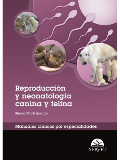 Reproducción y neonatología canina y felina