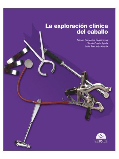 La exploración clínica del caballo