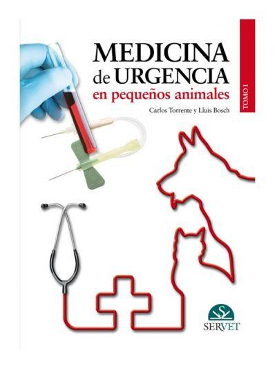 Medicina de urgencia en pequeños animales. Tomo I