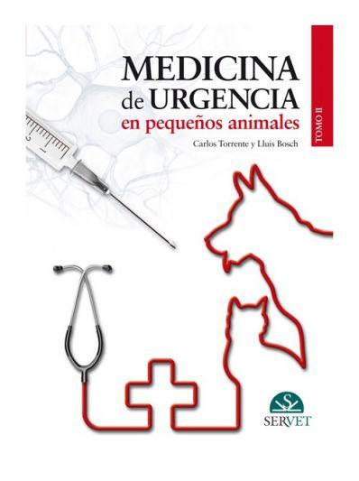 Medicina de urgencia en pequeños animales. Tomo II
