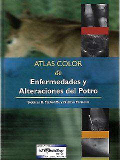 Atlas color de enfermedades y alteraciones del potro
