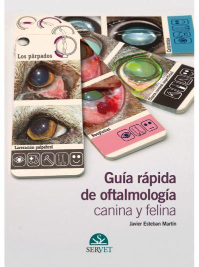 Guía rápida de oftalmología canina y felina