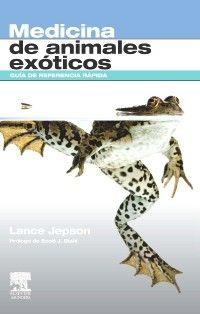 Medicina de animales exóticos. Guía de referencia rápida