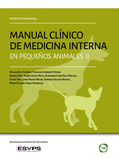 Manual clínico de medicina interna en pequeños animales. Improve International. Vol. 2.