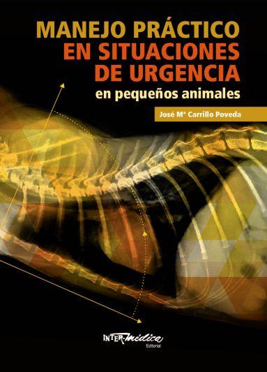 MANEJO PRÁCTICO EN SITUACIONES DE URGENCIA en pequeños animales