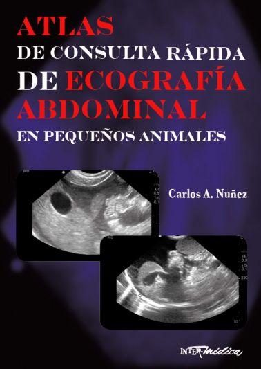 Atlas de consulta rápida de ecografía abdominal en pequeños animales