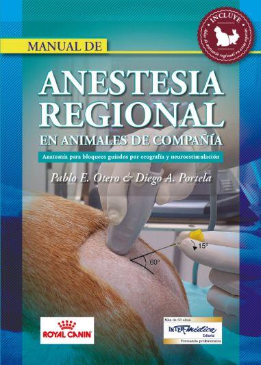 Manual de Anestesia regional en animales de compañia