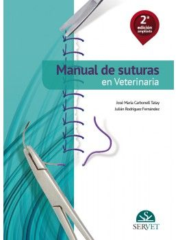 Manual de suturas en veterinaria. 2ª edición
