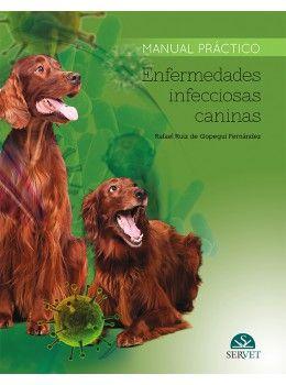 Manual práctico Enfermedades infecciosas caninas