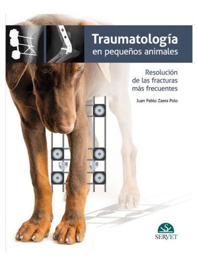 Traumatología en pequeños animales