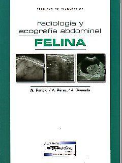 Tecnicas de diagnóstico - Radiología y ecografía abdominal felina