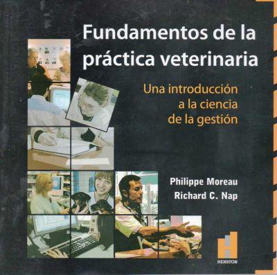 Fundamentos de la practica veterinaria. Una introducción a la ciencia de la gestión