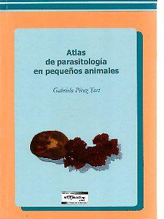 Atlas de parasitología en pequeños animales
