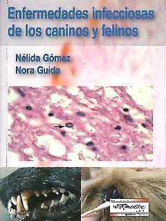 Enfermedades Infecciosas de los Caninos y Felinos
