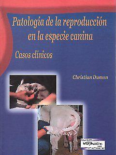 Patología de la reproducción en la especie canina