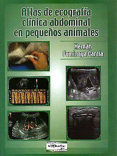 Atlas de ecografia clinica abdominal en pequeños animales