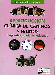 Reproducción clínica de caninos y felinos. Respuestas basadas en evidencia