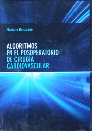 Algoritmos en el posoperatorio de cirugía cardiovascular