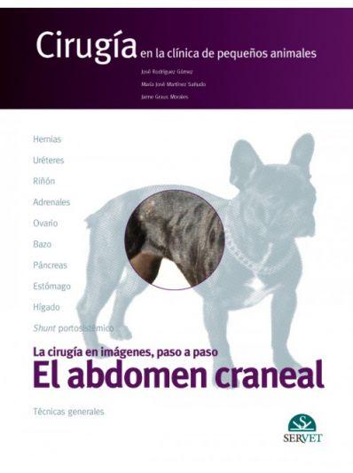 El abdomen craneal. Cirugía en la clínica de pequeños animales