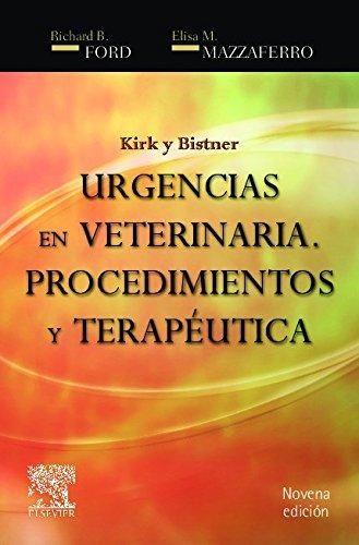Urgencias en veterinaria. Procedimientos y terapéutica