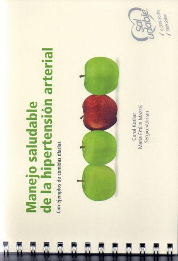 Manejo saludable de la hipertensión arterial. Con ejemplos de comidas diarias