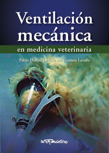 Ventilación mecánica en medicina veterinaria