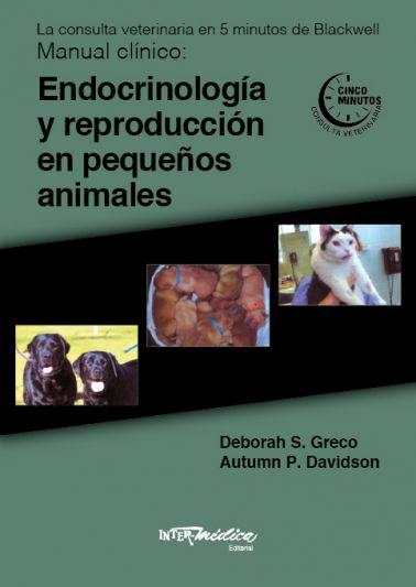 Endocrinología y reproducción en pequeños animales. La consulta veterinaria en 5 minutos