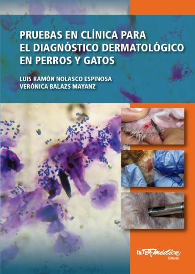 Pruebas en clínica para el diagnóstico dermatológico en perros y gatos