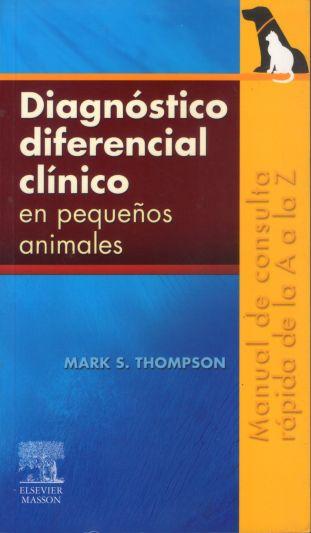 Diagnóstico diferencial clínico en pequeños animales